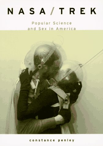 9780860914051: Nasa/Trek: Popular Science and Sex in America