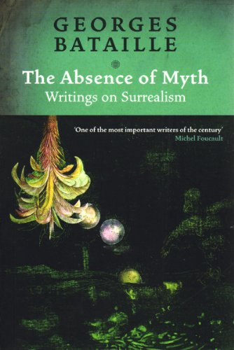 9780860914198: The Absence of Myth: Writings on Surrealism