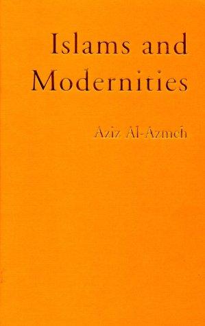 9780860914518: Islams and Modernities (Phronesis Series)
