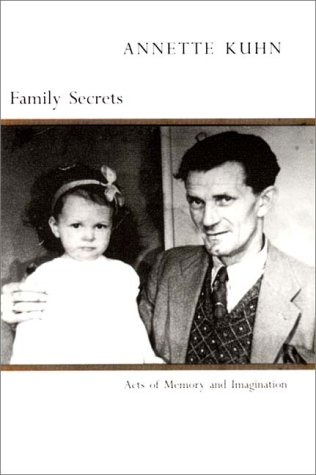9780860914792: Family Secrets: Acts of Memory and Imagination