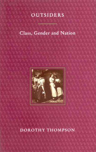 Outsiders: Class, Gender and Nation (0860914909) by Thompson, Dorothy