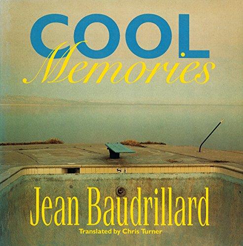 Cool memories.: Baudrillard, Jean.