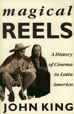 Magical Reels: A History of Cinema in: John King