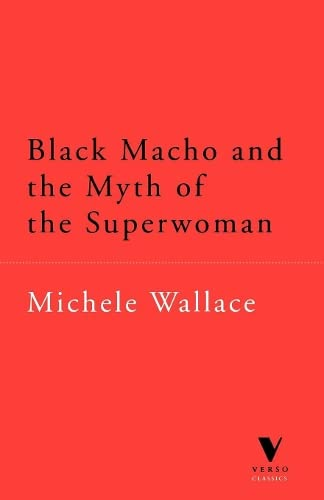 9780860915188: Black Macho and the Myth of Superwoman (Haymarket Series)