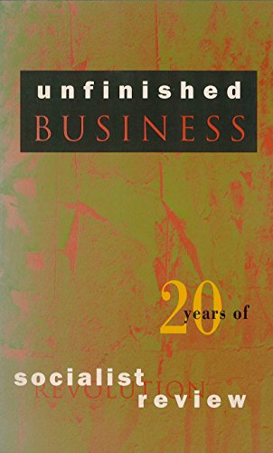 9780860915249: Unfinished Business: Twenty Years of Socialist Review