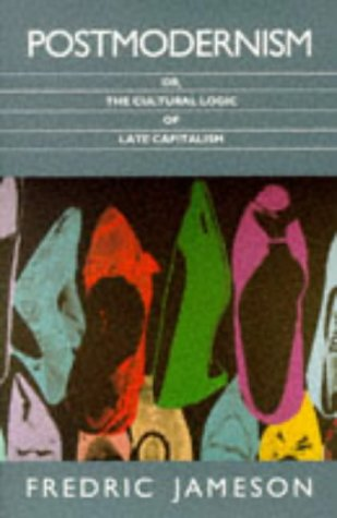 9780860915379: Jameson, F: Postmodernism: Or, the Cultural Logic of Late Capitalism