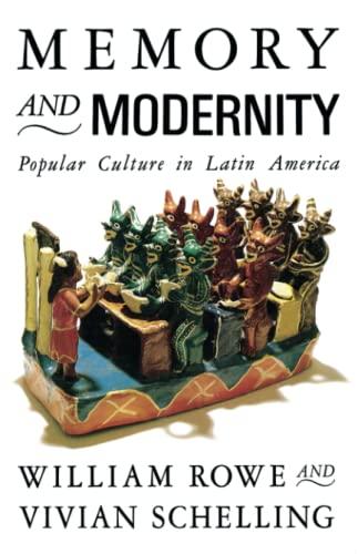 9780860915416: Memory and Modernity: Popular Culture in Latin America (Critical Studies in Latin American Culture)