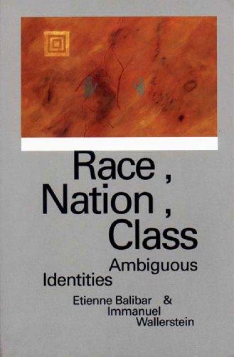 9780860915423: Race, Nation, Class: Ambiguous Identities