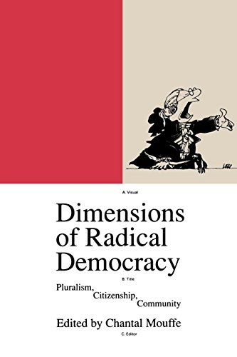 9780860915560: Dimensions of Radical Democracy: Pluralism, Citizenship, Community