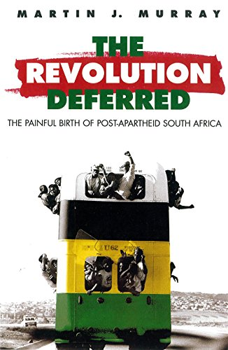9780860915775: Revolution Deferred: The Painful Birth of Post-Apartheid South Africa
