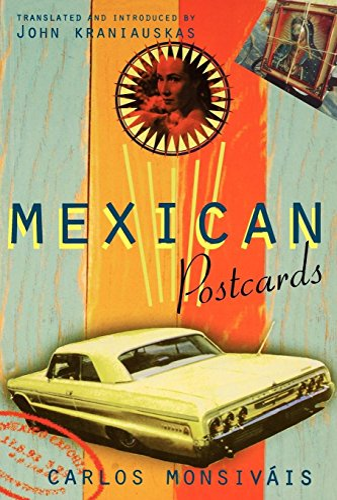 Mexican Postcards: Carlos Monsivais