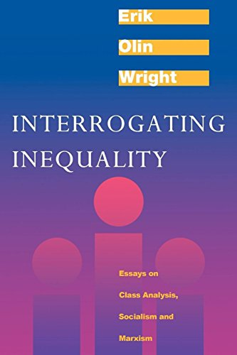 9780860916338: Interrogating Inequality: Essays on Class Analysis, Socialism and Marxism