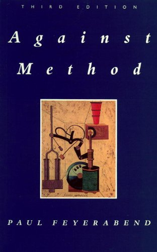 9780860916468: Against Method: Outline of an Anarchistic Theory of Knowledge