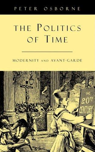 9780860916529: Politics of Time: Modernity & Avant-Garde: Modernity and Avant-Garde