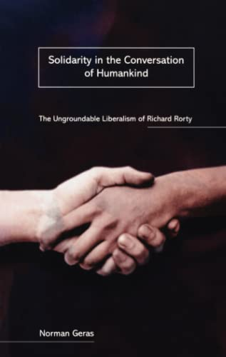 9780860916598: Solidarity in the Conversation of Humankind: The Ungroundable Liberalism of Richard Rorty