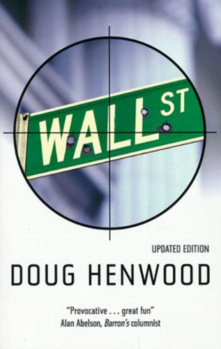 9780860916703: Wall Street: How It Works and for Whom