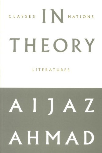 9780860916772: In Theory: Classes, Nations, Literatures