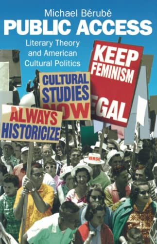 9780860916789: Public Access: Literary Theory and American Cultural Politics (Haymarket Series)