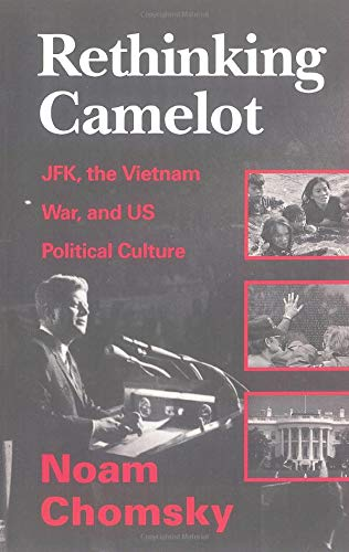 9780860916857: Rethinking Camelot: JFK, the Vietnam War, and US Political Culture