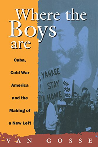 9780860916901: Where the Boys Are: Cuba, Cold War America and the Making of a New Left (Haymarket)