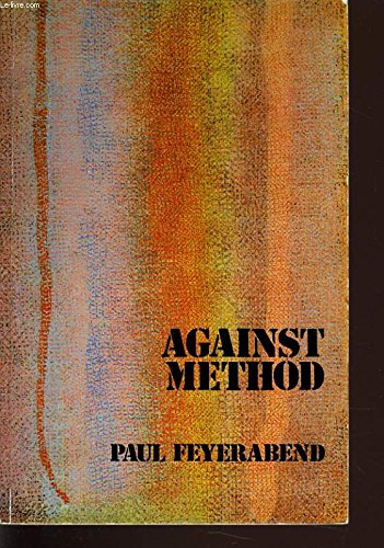 9780860917007: Against Method: Outline of an Anarchistic Theory of Knowledge
