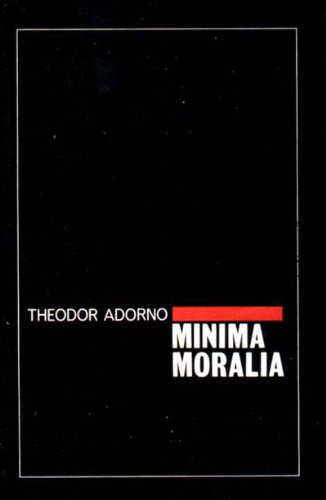 9780860917045: Minima Moralia: Reflections from Damaged Life