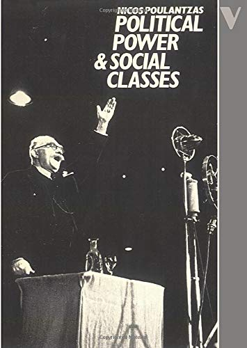 9780860917052: Political Power and Social Classes