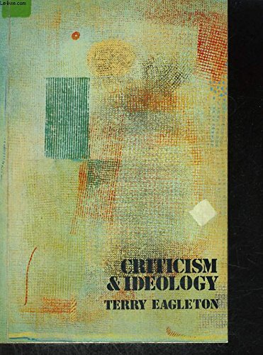 Criticism and Ideology: A Study in Marxist: Terry Eagleton