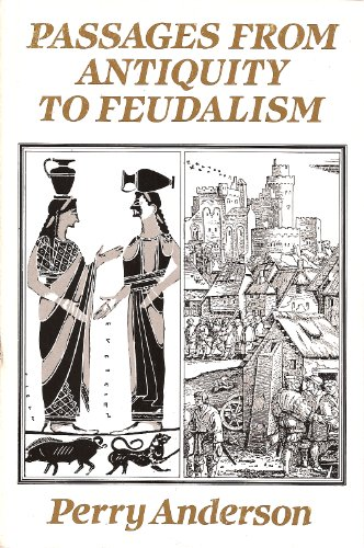 9780860917090: Passages from Antiquity to Feudalism