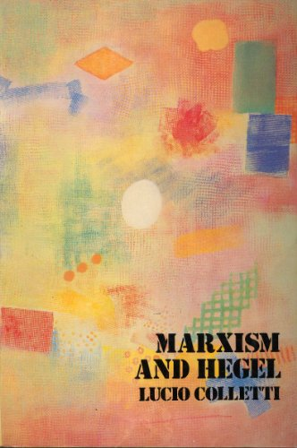 9780860917151: Marxism and Hegel
