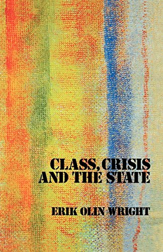 9780860917199: Class, Crisis and the State