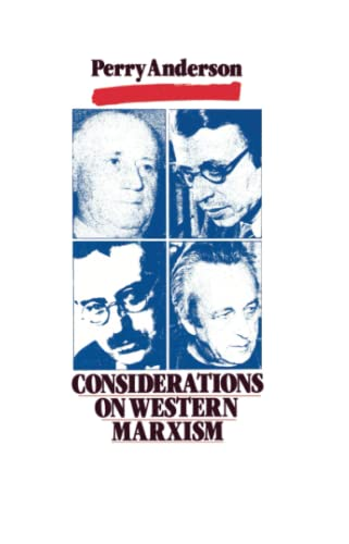 Considerations on Western Marxism: Perry Anderson