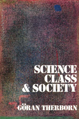 9780860917243: Science, Class & Society: On the Formation of Sociology & Historical Materialism