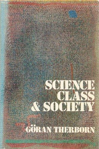 Science Class & Society On The Formation: Goran Therborn
