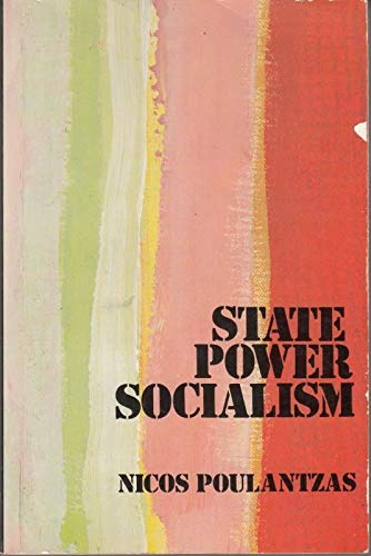 9780860917267: State, Power, Socialism