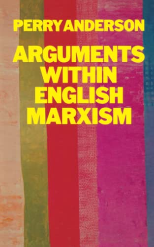 Arguments within English Marxism (Paperback)