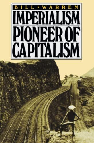 9780860917328: Imperialism: Pioneer of Capitalism