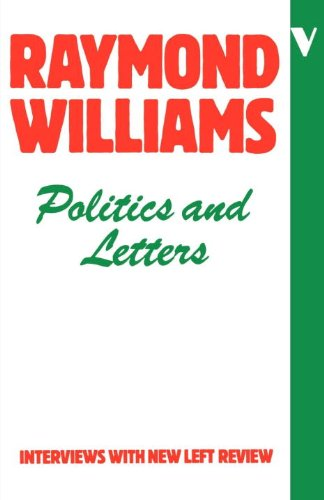 Politics and Letters: Interviews with the New Left Review