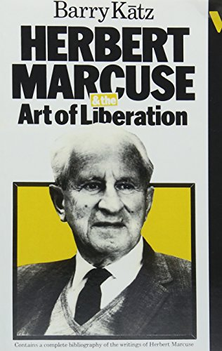 9780860917502: Herbert Marcuse and the Art of Liberation: An Intellectural Biography