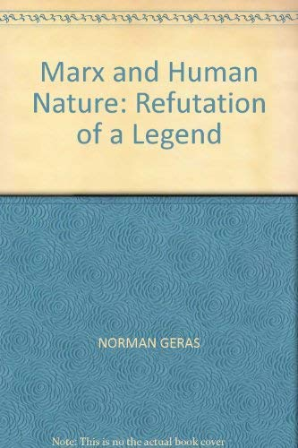 9780860917670: Marx and Human Nature: Refutation of a Legend