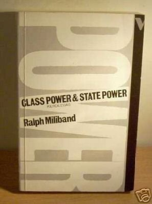 9780860917731: Class Power and State Power