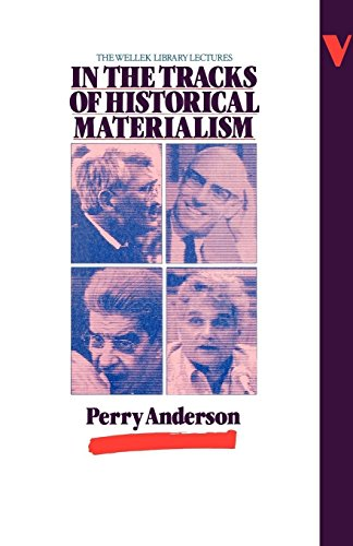 9780860917762: In the Tracks of Historical Materialism