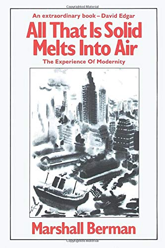 9780860917854: All That is Solid Melts into Air: Experience of Modernity