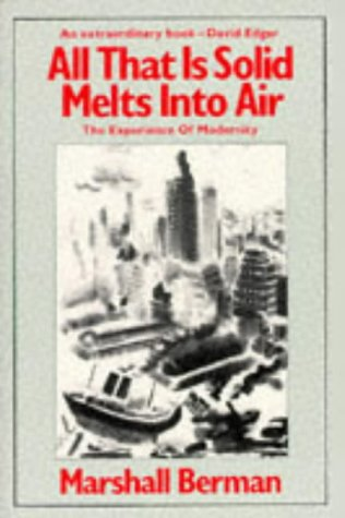 9780860917854: All That Is Solid Melts into Air The Experience of Modernity