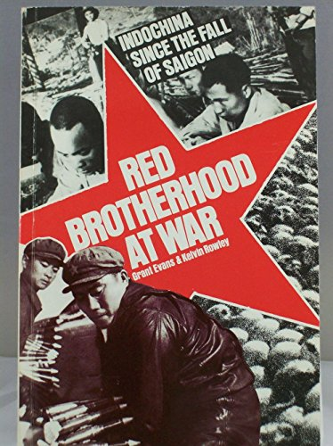 9780860917953: Red Brotherhood at War: Cambodia, Laos and Vietnam Since the Fall of Saigon