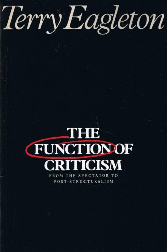 9780860917991: The Function of Criticism: From the Spectator to Post-Structuralism