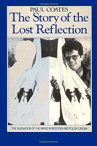 9780860918080: The Story of a Lost Reflection: Film Criticism