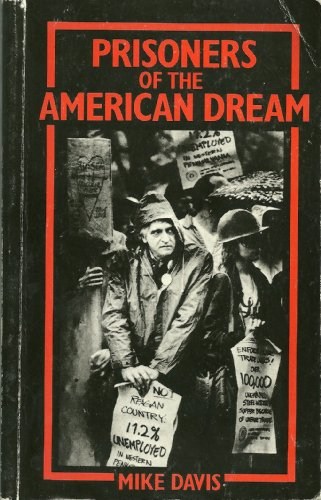 9780860918400: Prisoners of the American Dream: Politics and Economy in the History of the US Working Class (Haymarket)