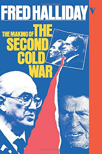 9780860918547: The Making of the Second Cold War