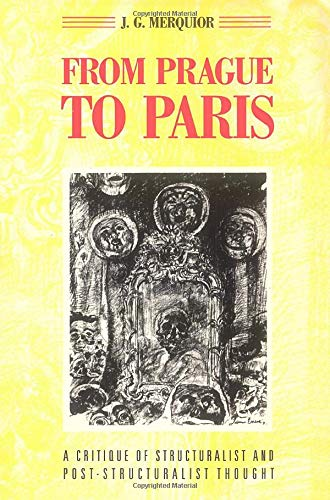 9780860918608: From Prague to Paris: A Critique of Structuralist and Post-Structuralist Thought